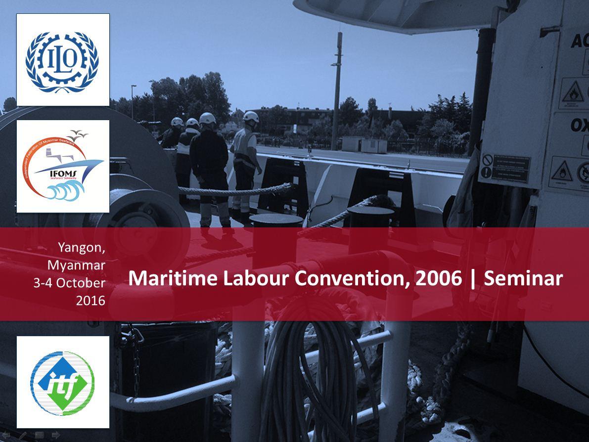 ITF - ILO MLC 2006 Seminar